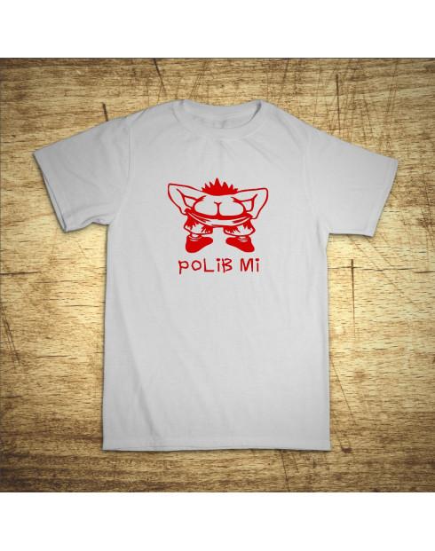 Pánské tričko Polib mi...