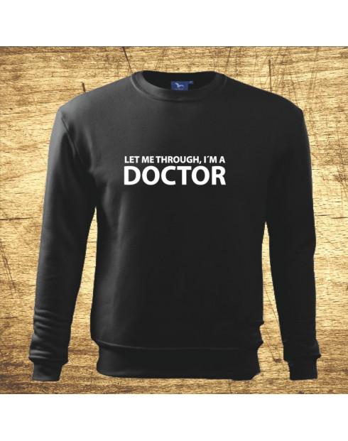 Let me through, I´m a doctor