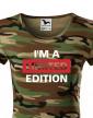 Dámské tričko I´a m limited edition