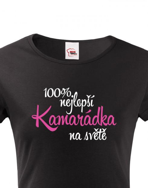 Dámské tričko 100 % nejlepší kamarádka na světě