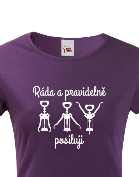 Dámské tričko Ráda a pravidelně posiluji