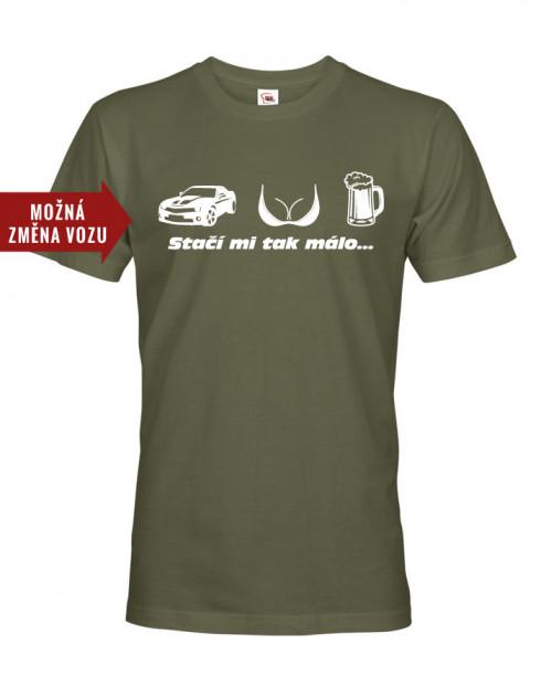 Pánské tričko s potiskem Stačí mi tak málo...