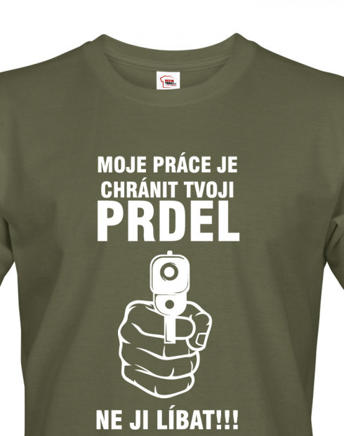 Pánské tričko Chráním tvoji prdel