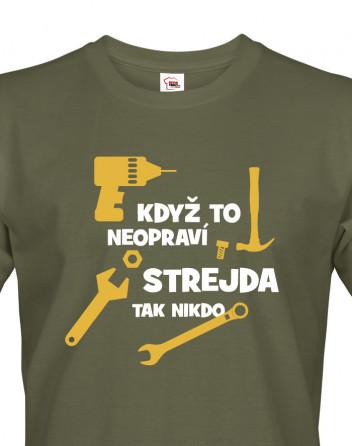 Vtipné triko s potiskem pro strejdu