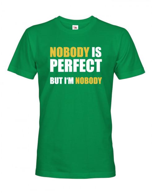 Pánské tričko Nobody is perfect
