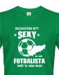 Pánské tričko Sexy fotbalista