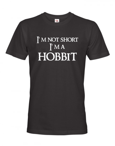 """Pánské tričko """"I am not short I am Hobbit"""""""