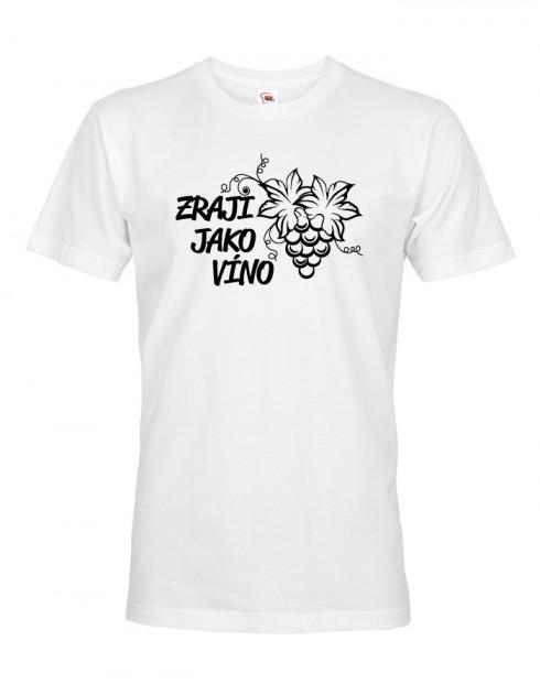 Pánské tričko k narozeninám Zraji jako víno
