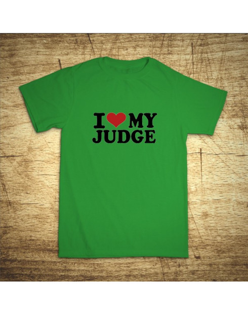 I love my judge