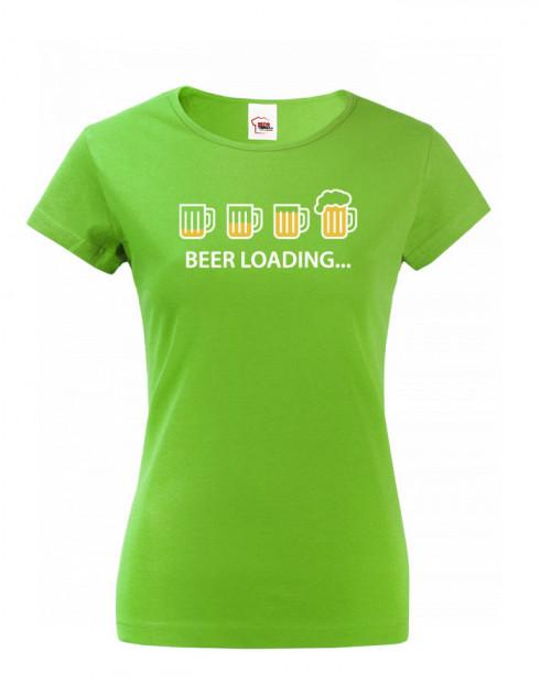 Dámské tričko s pivním potiskem Beer loading