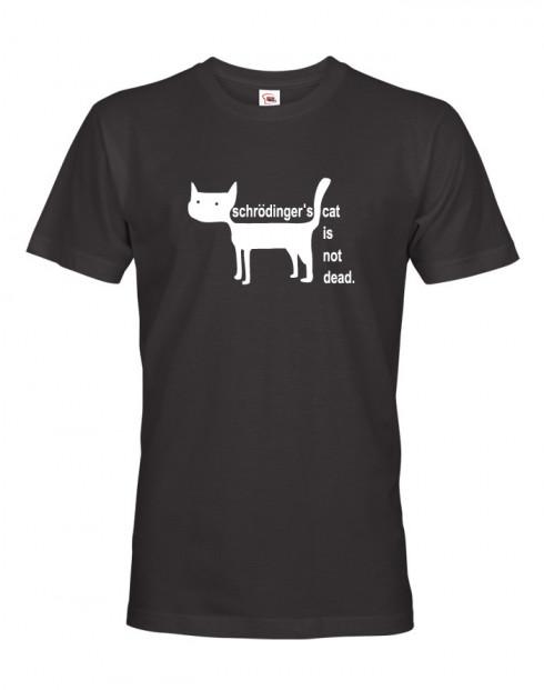 Pánské tričko Schrodinger´s cat is not dead
