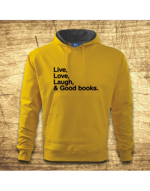 Live, Love, Laugh and good books