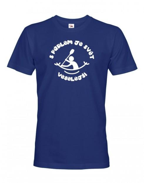 Pánské tričko S pádlem je svět veselejší
