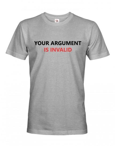 Pánské tričko Your Argument is Invalid
