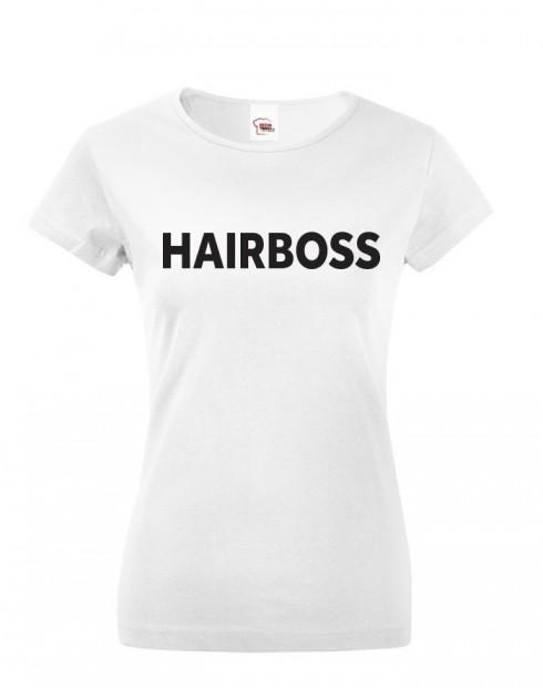 Dámské tričko Hairboss