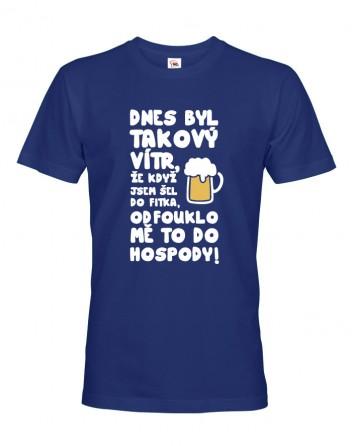 Tričko s pivním motivem Dnes byl takový vítr...
