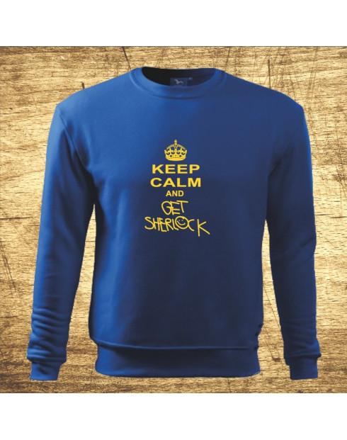 Keep calm and get Sherlock