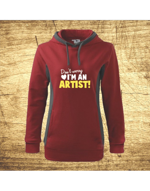Don´t worry, I´m an artist!