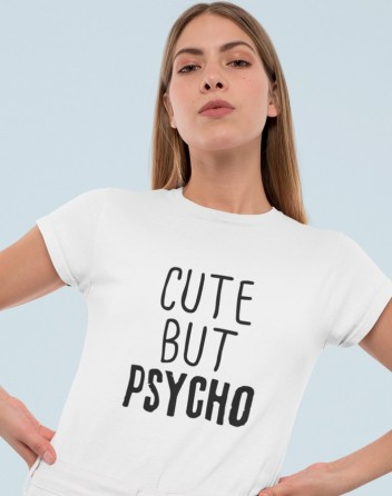 Dámské tričko Cute but Psycho