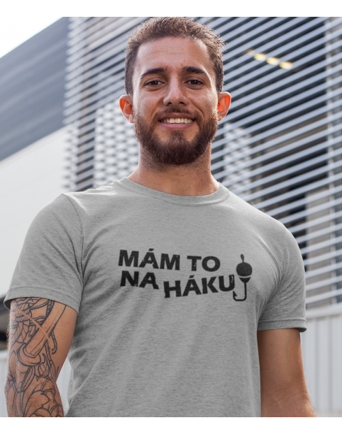 Tričko nejen pro rybáře - Mám to na háku