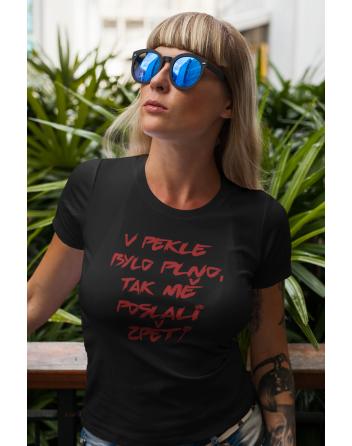 Dámské tričko V pekle bylo plno...