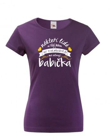 Tričko pro babičku nejen k narozeninám