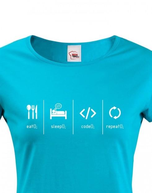 Dámské tričko Eat, sleep, code, repeat
