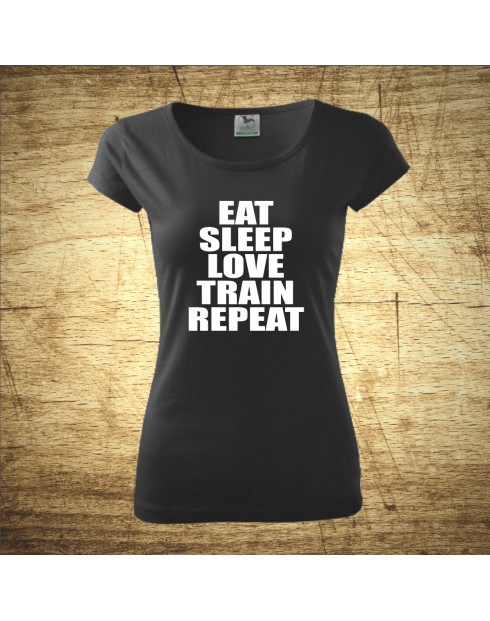 Eat, sleep, love, train, repeat