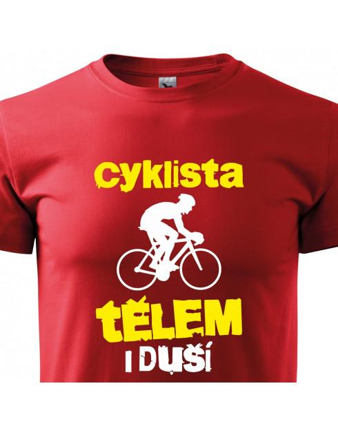 Pánské tričko Cyklista tělem i duší